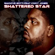 "Smoove Gotti shines on 3 bangers ""Faded/Shattered Star/Hell Yeah"""