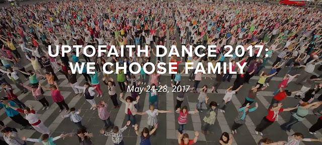 Mande seu vídeo! UPTOFAITH DANCE 2017: WE CHOOSE FAMILY