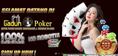 Gabung Situs Poker Terpercaya GadunPoker Terbaik 2020