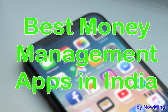 Best Money Manager Apps for India In Hindi