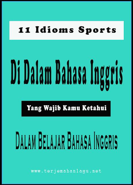11 Idiom Sports Yang Wajib Pemula Ketahui Dalam Belajar Bahasa Inggris