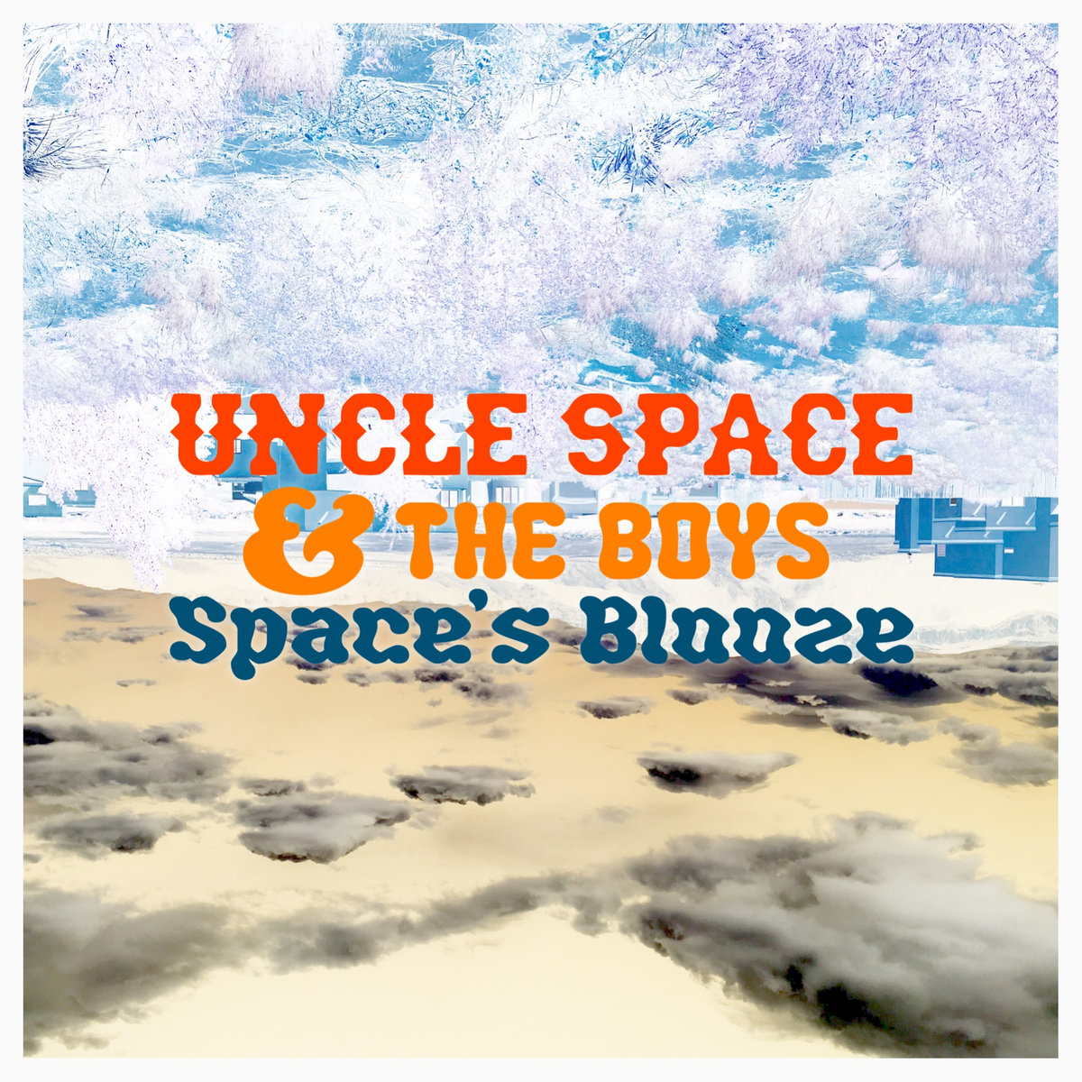 If It's Too Loud   : Uncle Space & The Boys -
