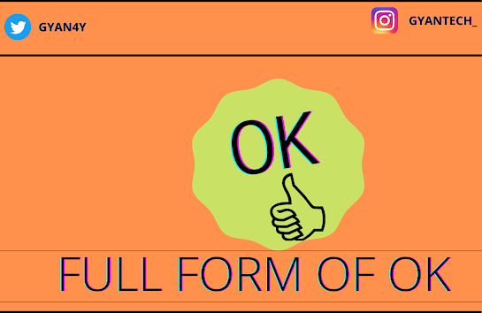 ok Full Form in Hindi