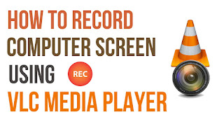 How to Record your Computer Screen with VLC Player ~ IT Gyan