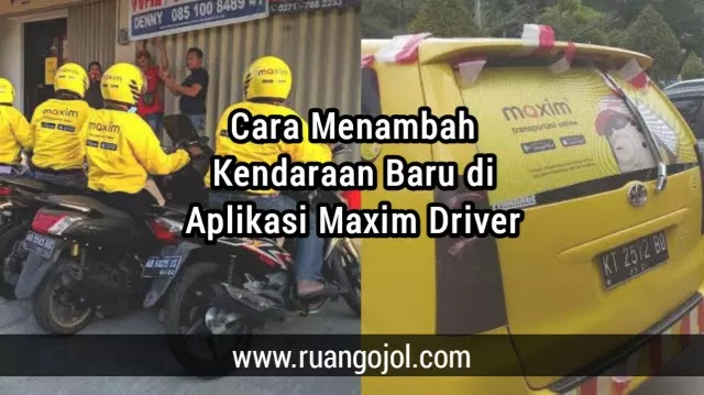 Tambah kendaraan di maxim