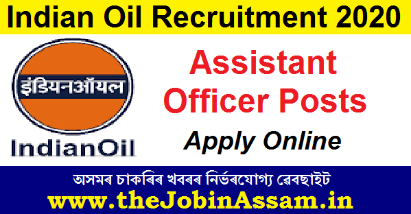 IOCL Recruitment 2020: Apply Online For Assistant Officer Posts