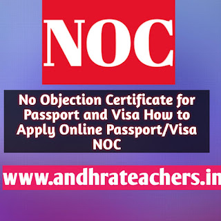 NOC for passport Annexure G Prior Intimation letter for Passport NOC for passport Annexure HNO C rules for State Government employees NOC for passport for AP Government Teachers/ EMPLOYEES NOC for Passport Annexure A Identity Certificate for passport for Government employees.