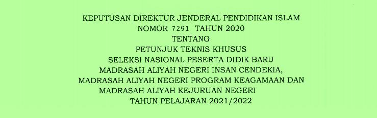 Juknis SNPDB MAN Insan Cendekia, MAN Program Keagamaan Dan MAKN Tahun Pelajaran 2021/2022