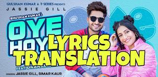 Oye Hoye Hoye Lyrics Meaning/Translation in Hindi (हिंदी) – Jassie Gill & Simar Kaur