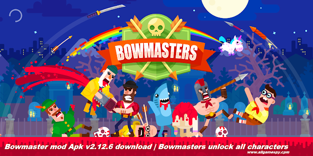 Bowmaster mod Apk v2.12.6 download | Bowmasters unlock all characters