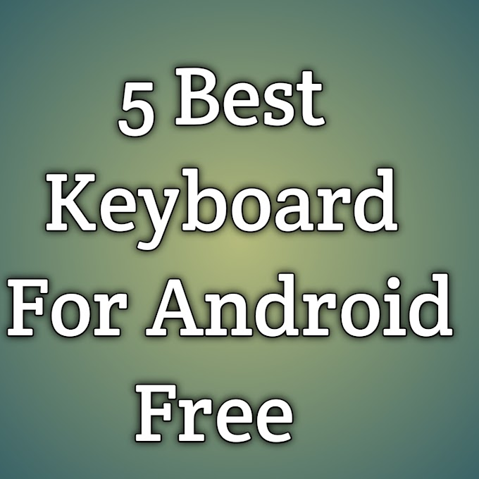 Top 5 Best Keyboard for Android Free   Android keyboard for big fingers