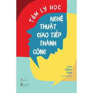 Tâm Lý Học Nghệ Thuật Giao Tiếp Thành Công ebook PDF-EPUB-AWZ3-PRC-MOBI