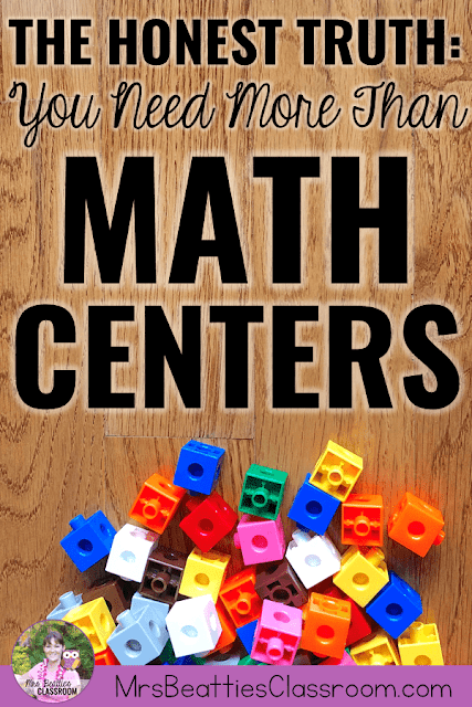 "Photo of math manipulatives with text, ""The Honest Truth: You Need More Than Math Centers."""
