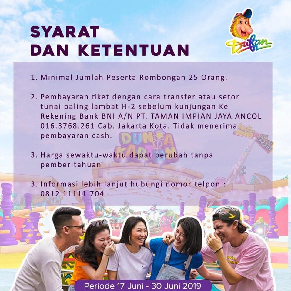 Promo Harga Tiket Rombongan Dufan Ancol 17 Juni 30 Juni 2019