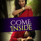 Come Inside  webseries  & More