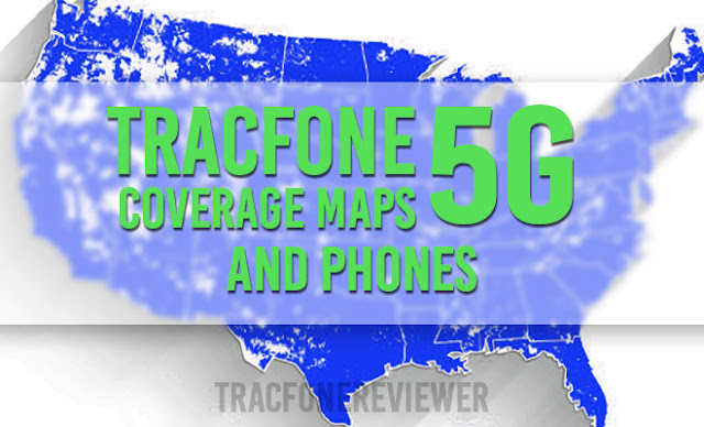 Tracfone 5G Coverage Map