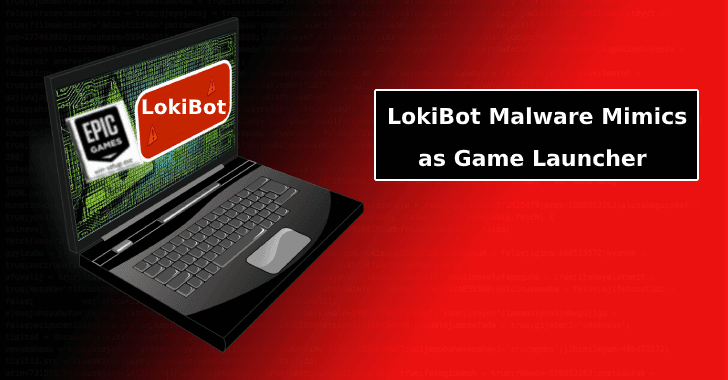 LokiBot Mimics as Game Launcher To Trick the Users into Executing Malware