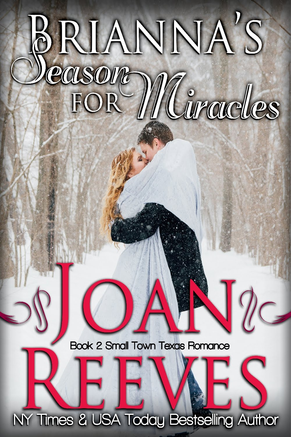 <b>Book 2, Small Town Texas Romance</b>