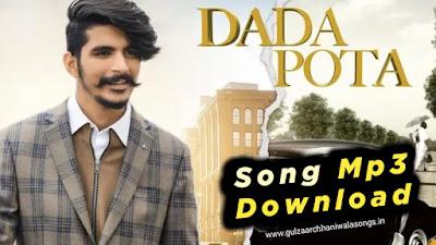 DADA POTA Mp3 Song Download - Gulzaar Chhaniwala