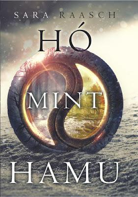 http://moly.hu/konyvek/sara-raasch-ho-mint-hamu