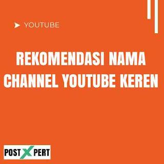 Ide Nama Channel YouTube Keren, Aesthetic dan Mudah Dicari