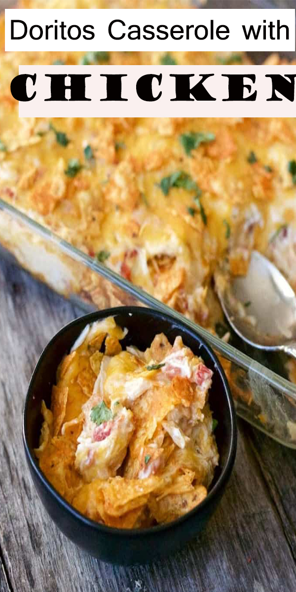 Doritos Casserole with Chicken #Doritos #Casserole #with #Chicken #DoritosCasserolewithChicken