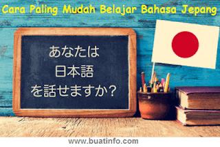 Buat Info - Cara Paling Mudah Belajar Bahasa Jepang