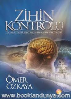 Ömer Özkaya - Zihin Kontrolü - İnsan Beynini Kontrol Altına Alma Yöntemleri