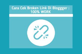 cara-cek-broken-link-di-blog.