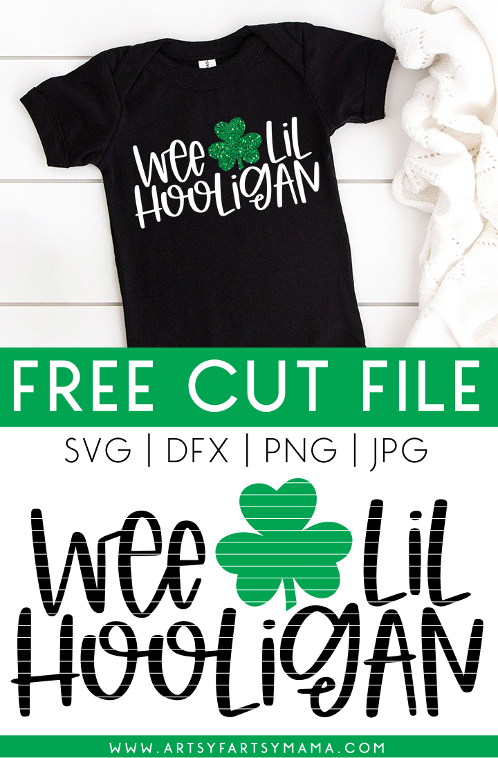 Wee Lil Hooligan St. Patrick's Day Free Cut File