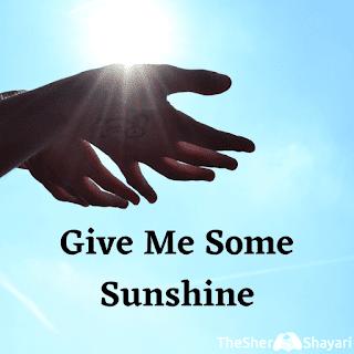 Give Me Some Sunshine