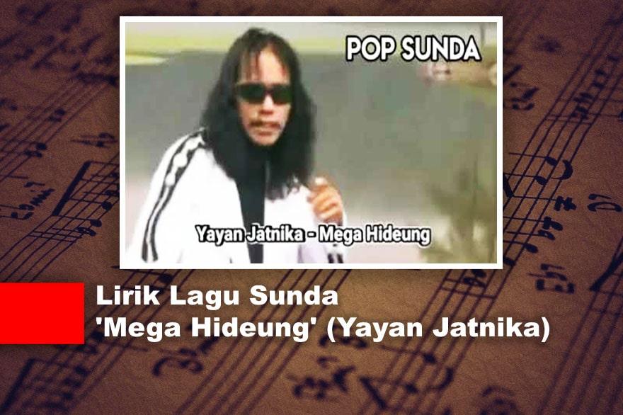 Lirik Lagu Sunda 'Mega Hideung' (Yayan Jatnika)