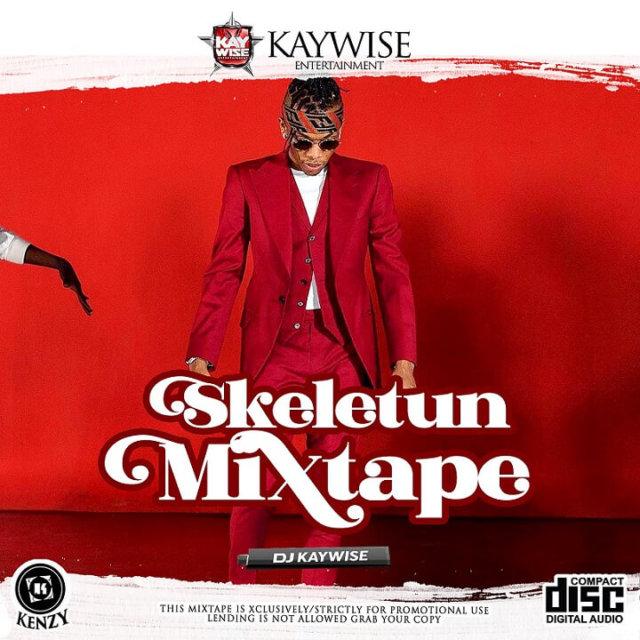 DJ Kaywise – Skeletun Mix