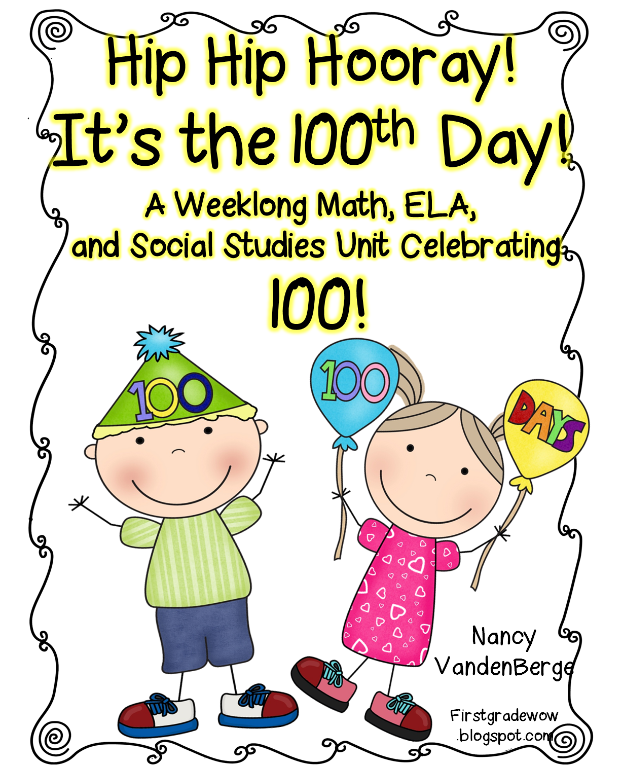 First Grade Wow 100th Day It S Almost Here