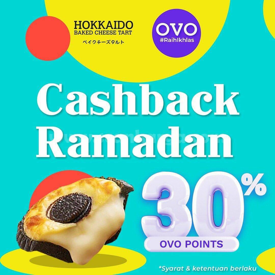 Hokkaido Baked Cheese Tart Promo Ramadan Cashback 30% dengan OVO