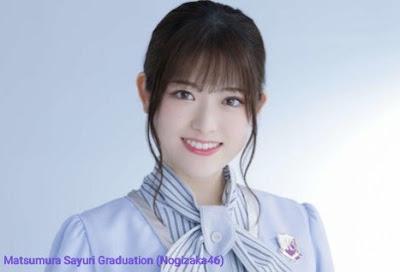 matsumura sayuri graduation nogizaka46