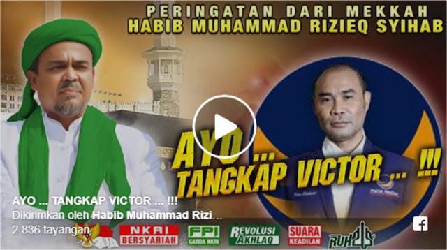 Peringatan Keras Habib Rizieq Dari Mekkah: Ayo Tangkap Victor!