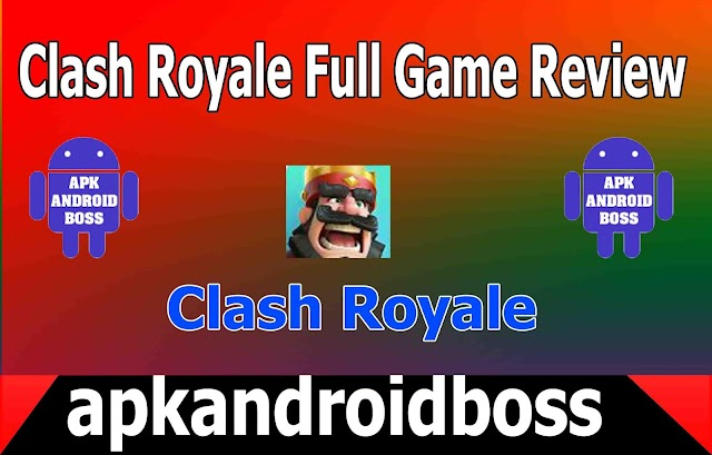 Clash Royale Full Game Review