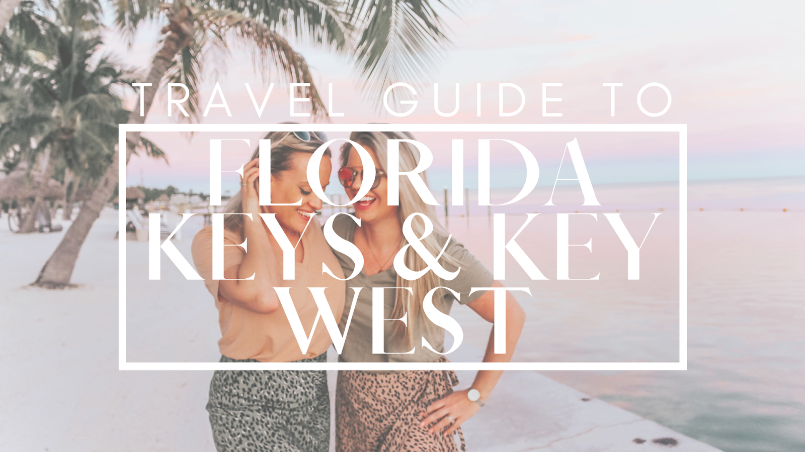 travel guide to florida keys and key west
