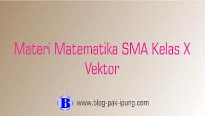 materi vektor matematika