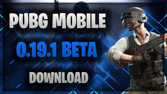 PUBG Mobile 0.19.1 beta güncellemesi nasıl indirilir?