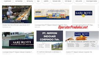Kirim Lamaran Kerja Operator Produksi PT. Nippon Indosari Corpindo Tbk (PT SARI ROTI)