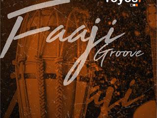 DOWNLOAD MP3: Toyosi - FAAJI GROOVE (Prod. Dr Amir)   @iam_toyosi1