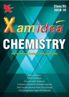 XAM IDEA CHEMISTRY XII CLASS FOR BOARD