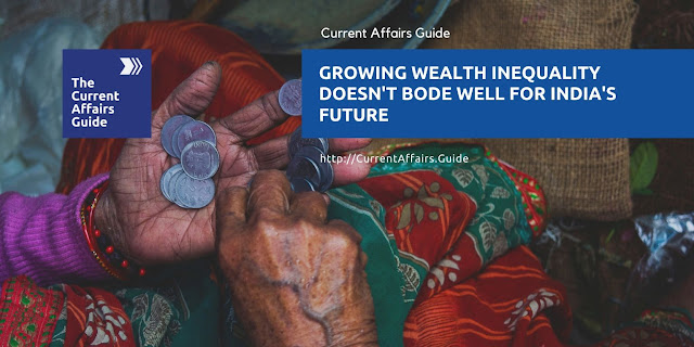 Growing Wealth inequality doesn't bode well for India's Future