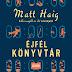 MEGJELENÉSRE VÁRVA - Matt Haig új regényét olvasni kell, itt a magyar borító és fülszöveg