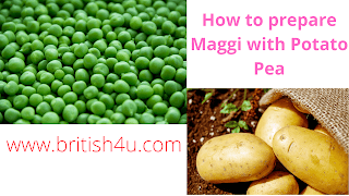 How to prepare Maggi with Potato Pea