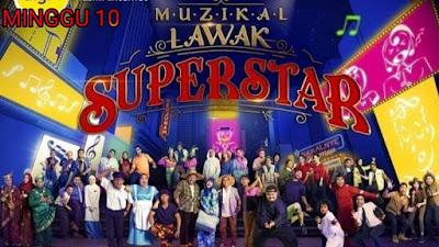 Live Streaming Muzikal Lawak Superstar 2019 Minggu 10 (Akhir)