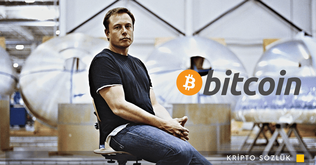 Elon Musk: Bitcoin Fiat Paralar Kadar Kötü
