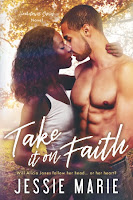 Take it on Faith (Jessie Marie)